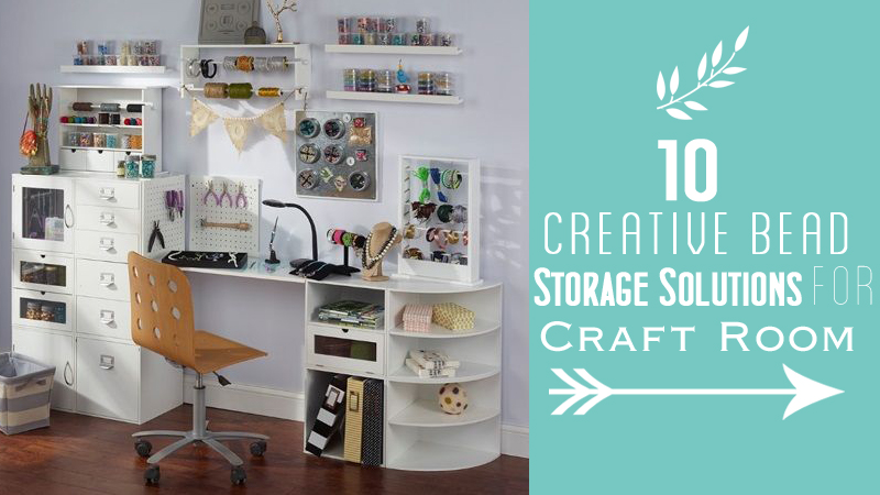 10 Creative Bead Storage Solutions for Craft Room