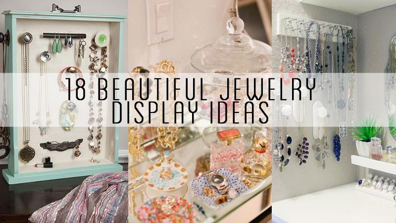 18 Beautiful Jewelry Display Ideas Craft Minute