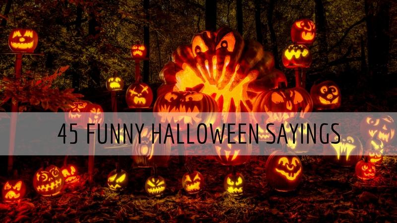 45 Funny Halloween Sayings