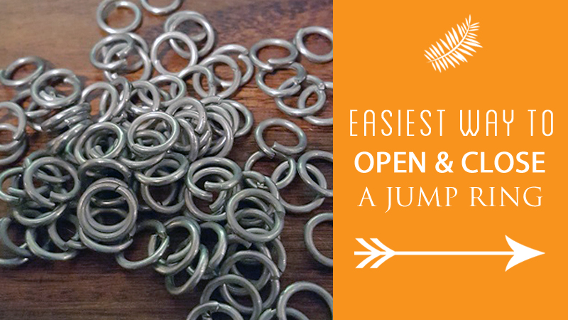Easiest Way to Open and Close a Jump Ring
