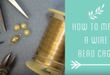 How-to-Make-a-Wire-Bead-Cage